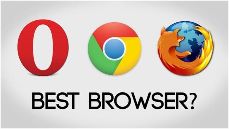 Opera, Google Chrome, Firefox